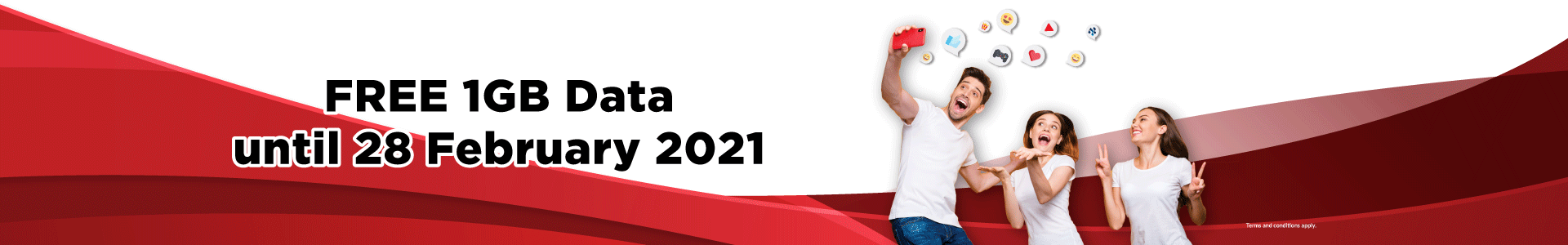 We're giving you free 1GB data from 10 June until 28 February 2021 to keep you connected.